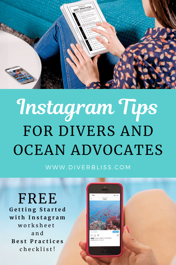 A scuba diver and ocean advocate's guide to growing your Instagram account. Free download on getting started with instagram and best practices checklist.