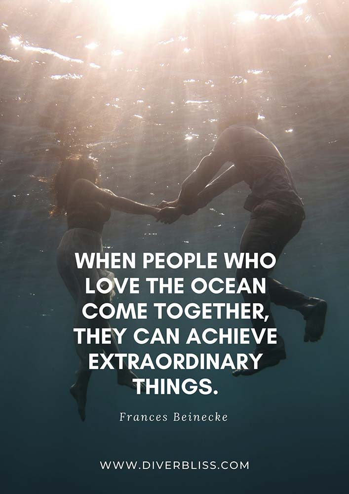 """Ocean Conservation Quotes Poster: """"When people who love the ocean come together, they can achieve extraordinary things."""" - Frances Beinecke"""