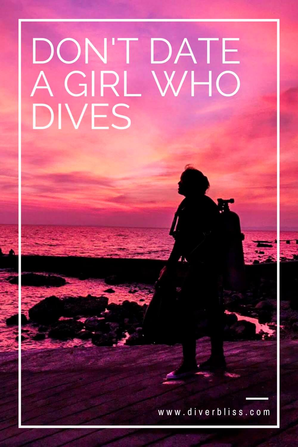 Don't Date a girl who dives