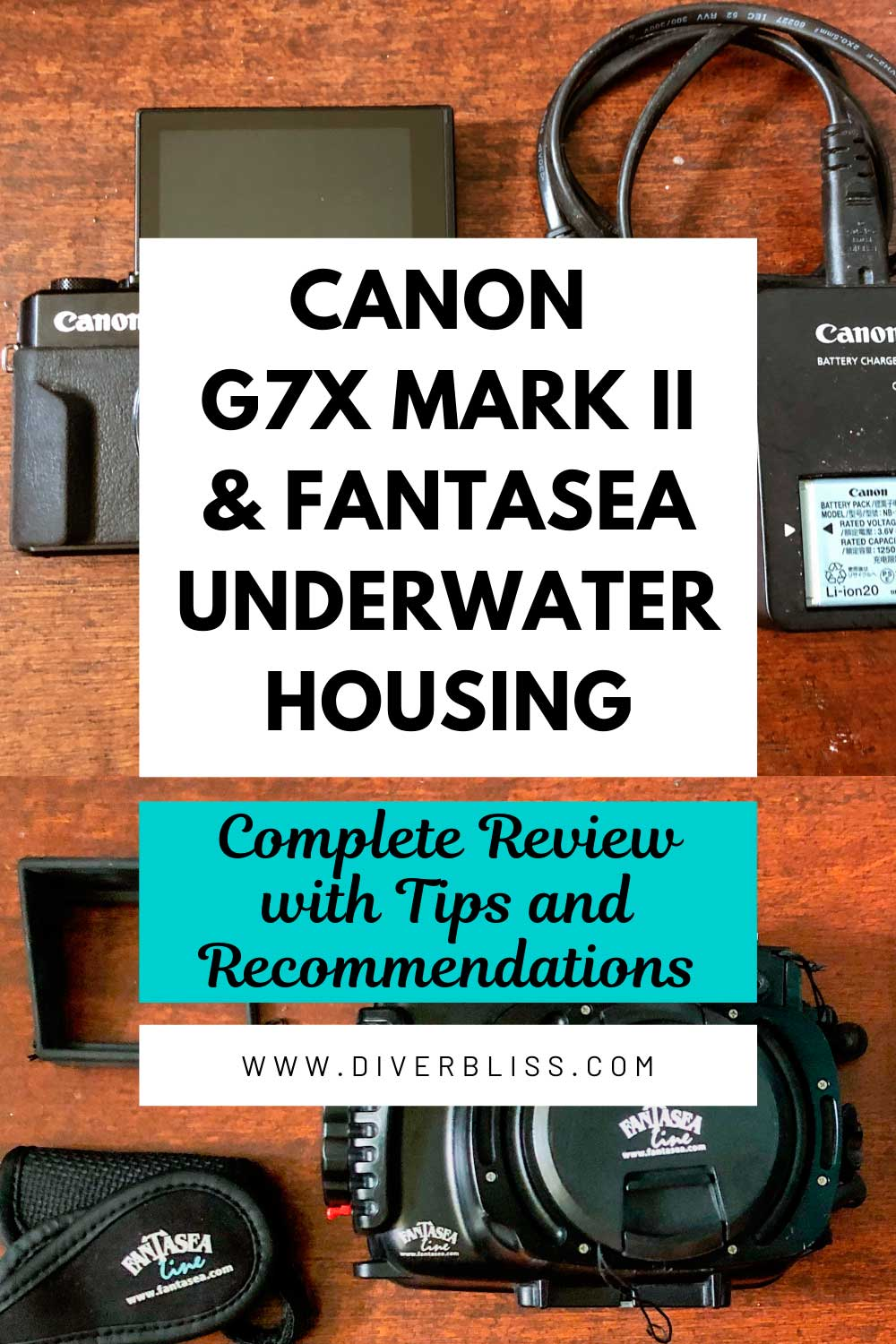 Canon G7x Mark II Underwater Camera + Fantasea Housing Review and Recommendations Pin