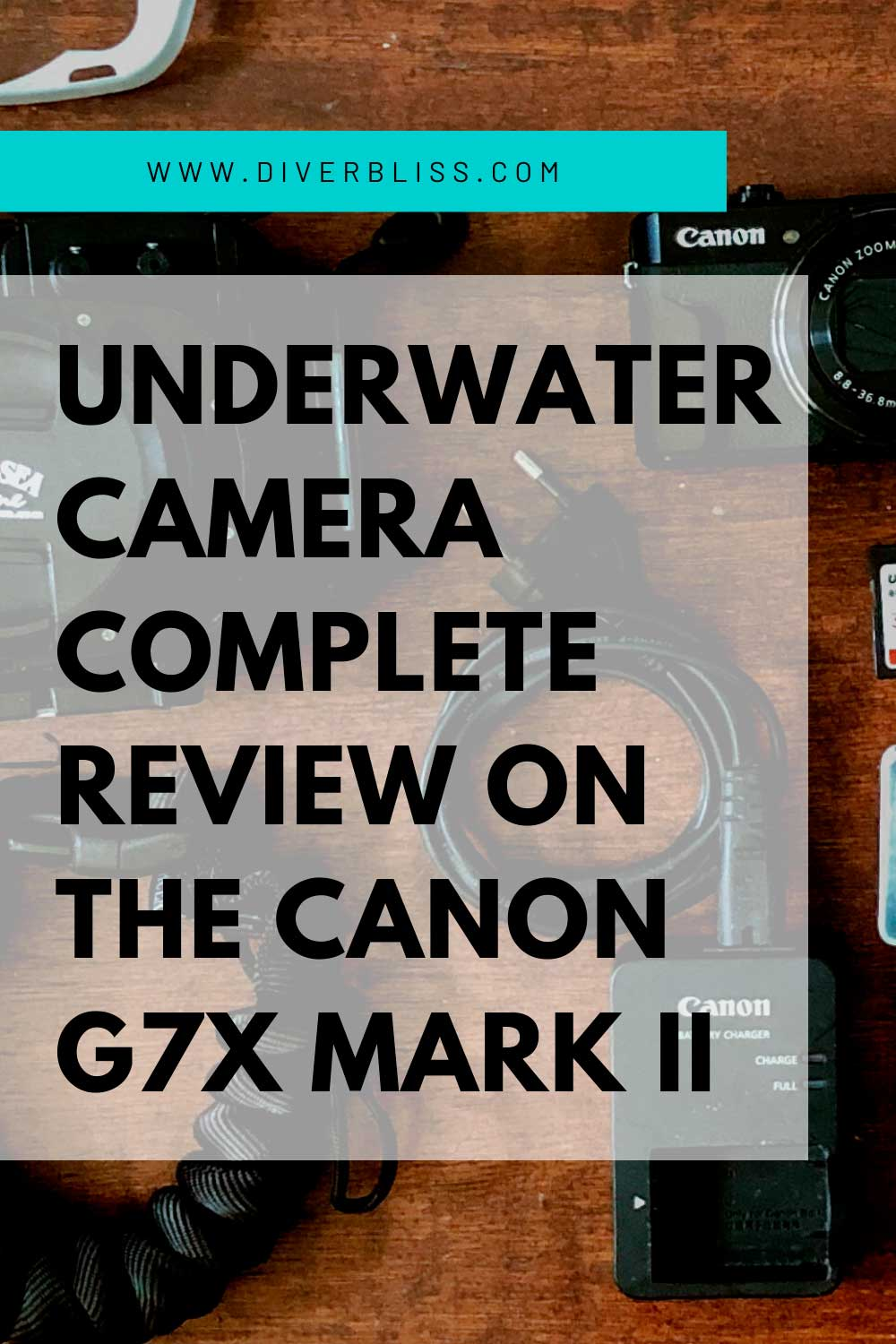 Canon G7x Mark II Underwater Camera Review Pin