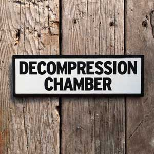 Decompression Chamber Signage by Vintage Signs