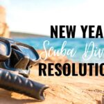 New Year Scuba Diving Resolutions