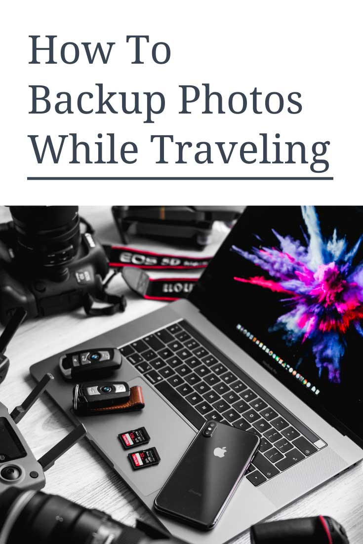 how to backup photos while traveling
