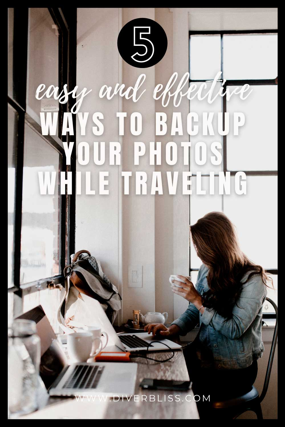 5 easy and effective ways to backup your photos while traveling