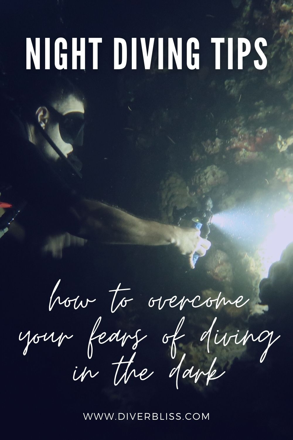 Night diving tips on how to overcome your fears of diving in the dark