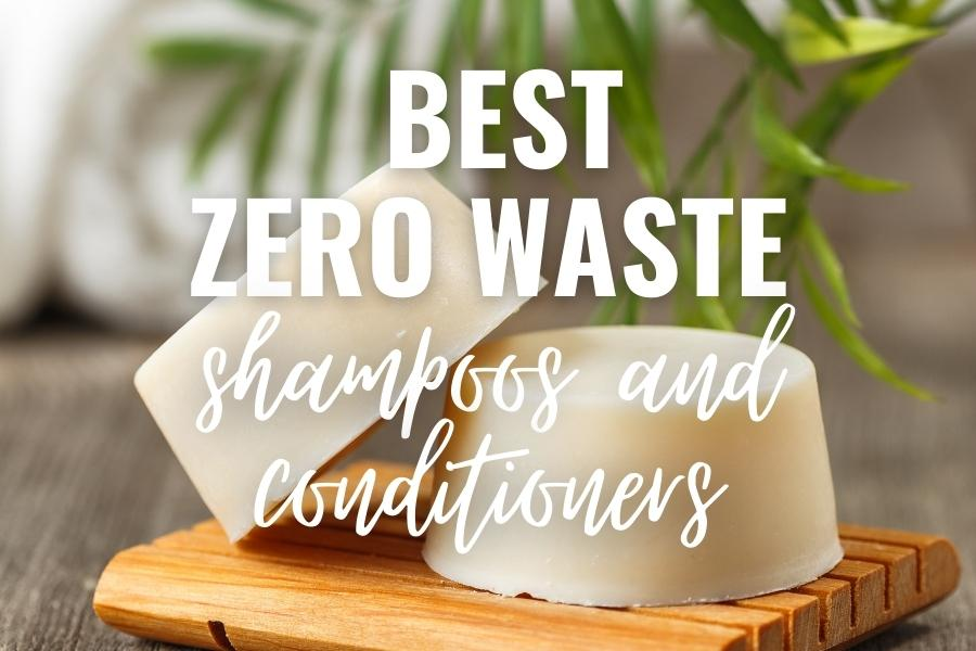best zero waste shampoos and conditioners