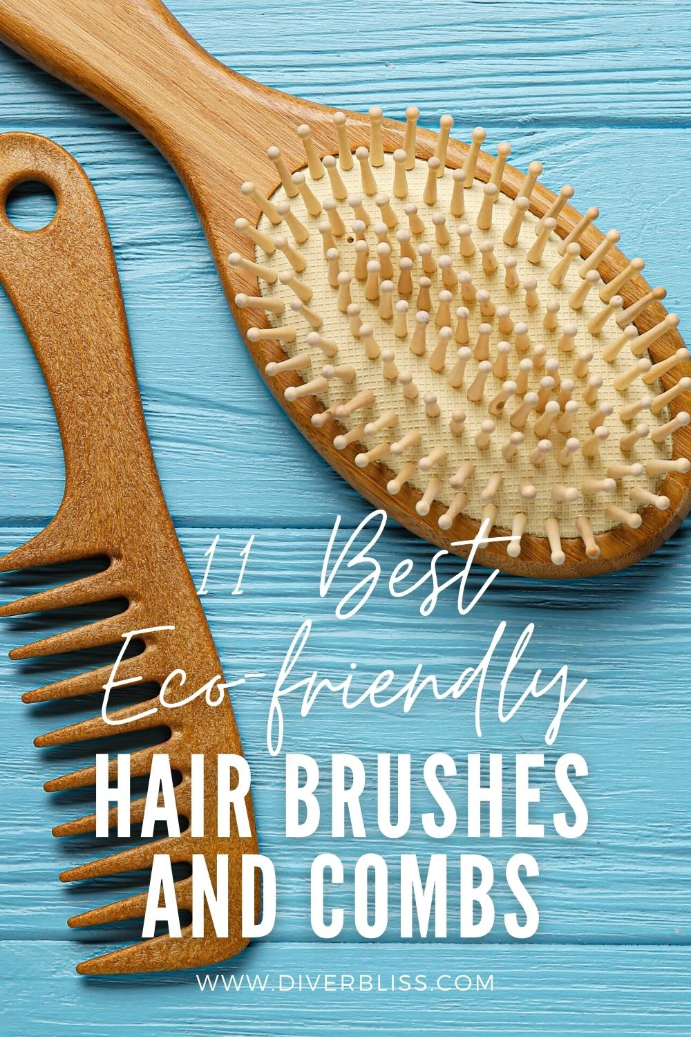 11 best eco friendly hair brushes and combs