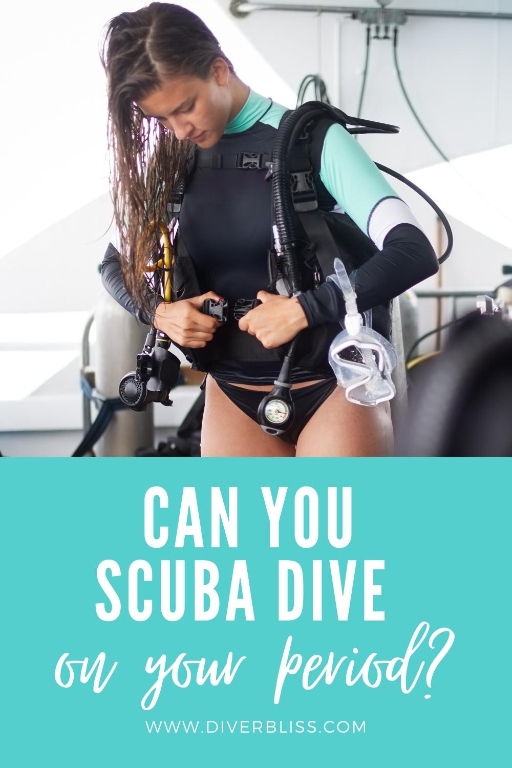 Can you scuba dive on your period