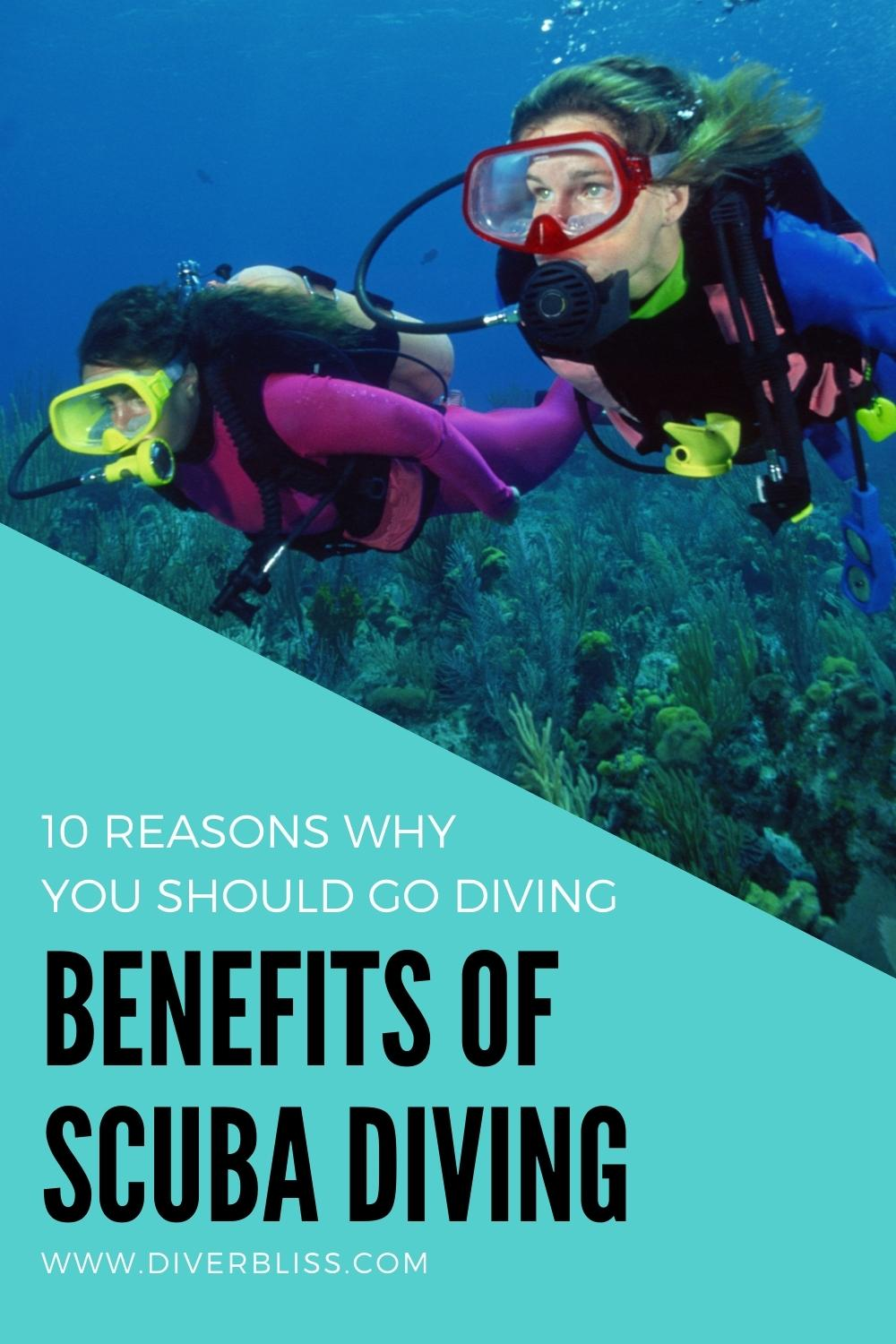 Benefits of diving: 10 reasons why you should go diving